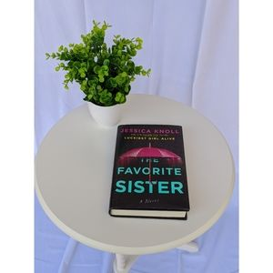 The Favorite Sister by Jessica Knoll (Hardback)